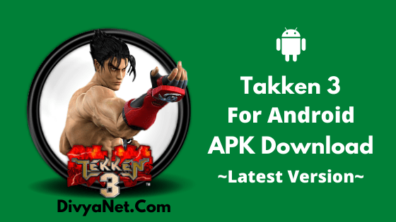 Tekken 3 Apk V1 1 Download 2020 Premium Unlocked
