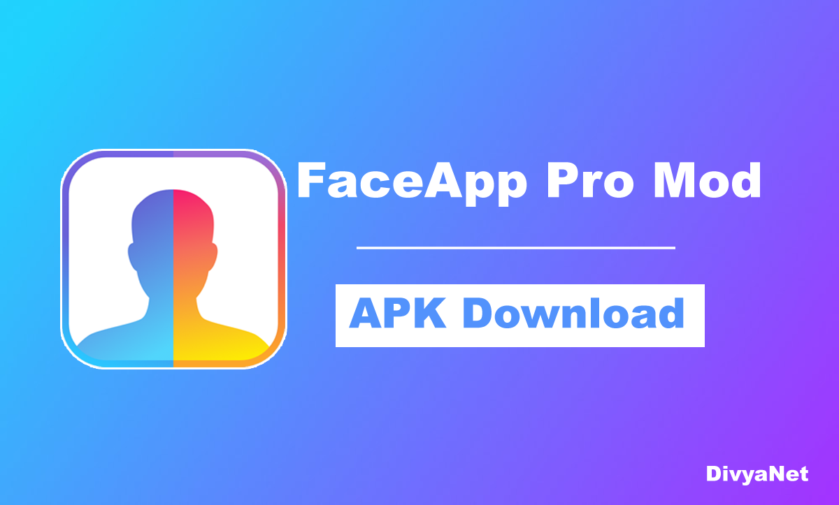 FaceApp Pro Mod APK v3.13.4 [All Features Unlocked] 2020