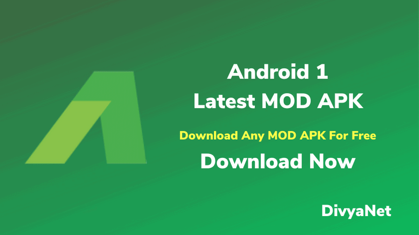 Android 1 (An 1) Download Any MOD APK For Free