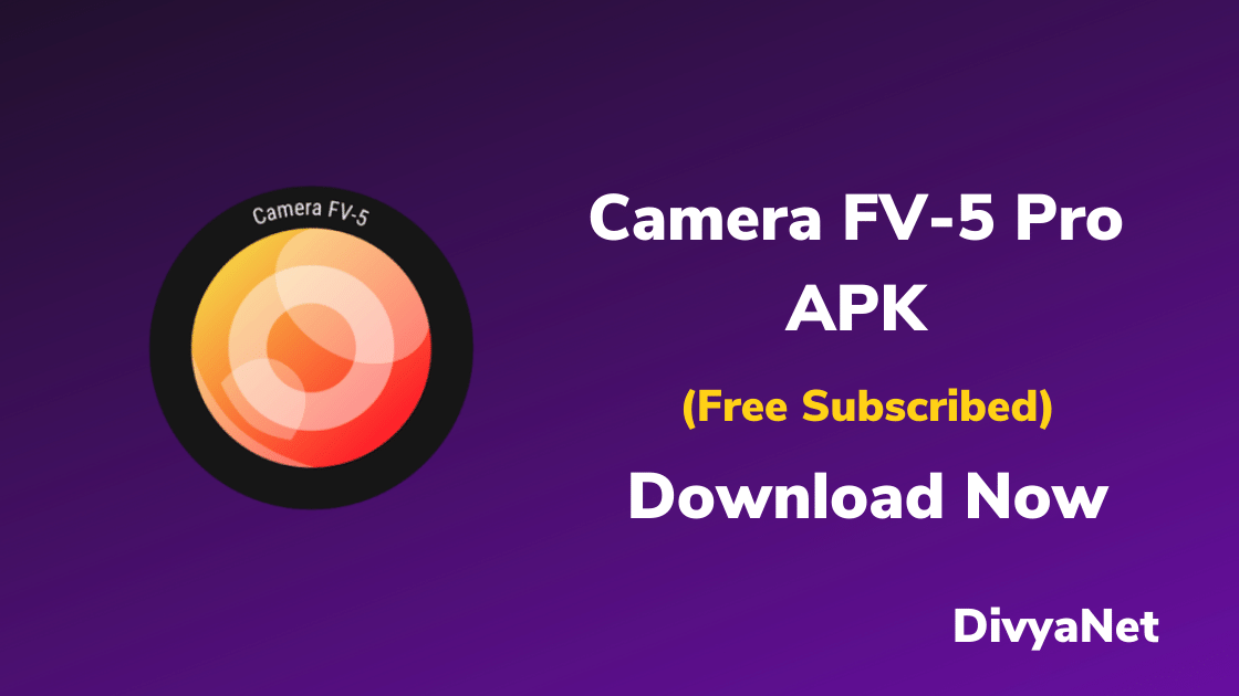 Camera FV-5 Pro (Paid/Patched) Fully Premium